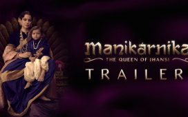 Manikarnika Movie Trailer