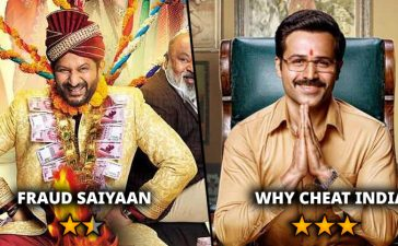 Fraud Saiyaan and Why Cheat India Movie Review