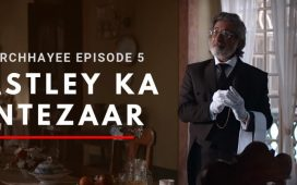 Parchhayee Episode 5 Review