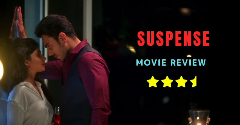 SUSPENSE MOVIE REVIEW