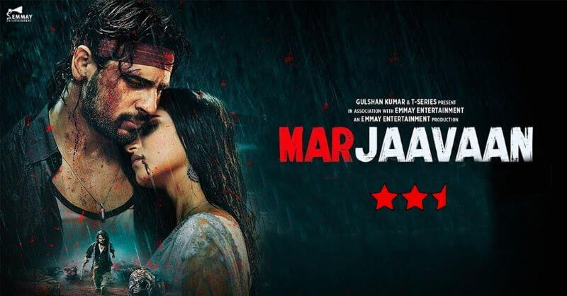 Marjaavaan Movie Review